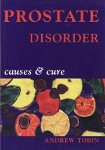 Prostate Disorder Causes & Cure book